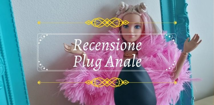 recensione plug anale toyz4lovers